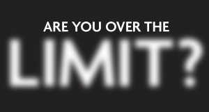 Are you over the limit?