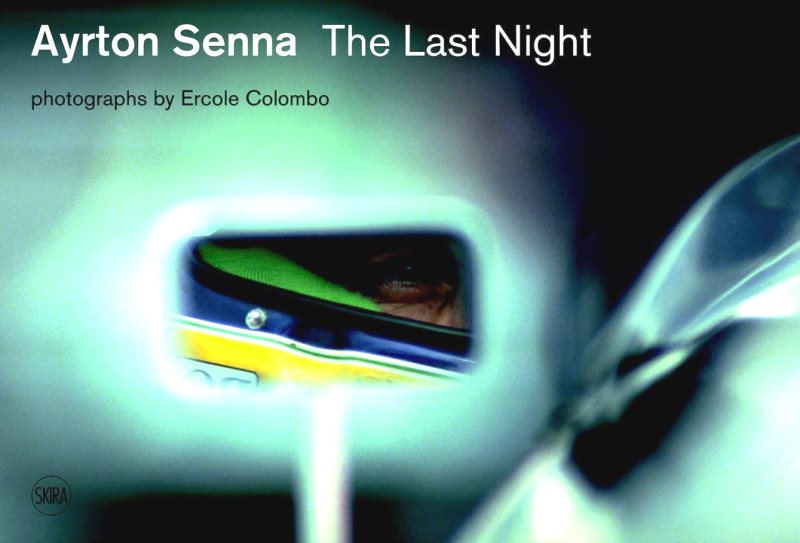 Ayrton Senna, The Last Night